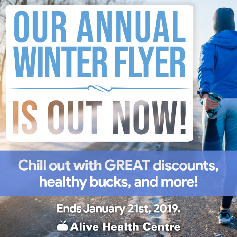 Alive Health Centre's Annual Winter Flyer Starts Today!