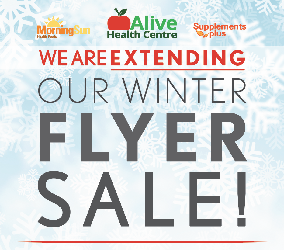 Alive health centre winter sale is extended until January 31, 2020.